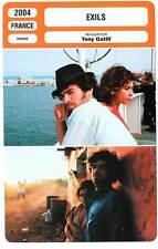 FICHE CINEMA : EXILS - Duris,Azabal,Gacem,Gatlif 2004