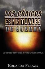 Los Codigos Espirituales de Guerra by Eduardo Peraza (2012, Paperback)