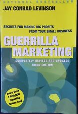 Guerrilla Marketing: Secrets for Making Big Profits from Your Small Business by