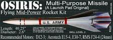 OSIRIS  K0020 THE LAUNCH PAD Mid-Powered Flying Rocket