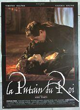 Affiche LA PUTAIN DU ROI Axel Corti TIMOTHY DALTON Stéphane Freiss 40x60cm *