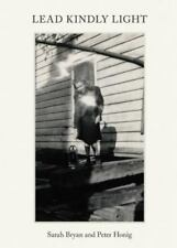 Lead Kindly Light : Pre-War Music and Photographs from the American South...