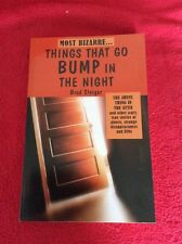 Things That Go Bump in the Night By Brad Steiger