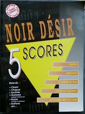 Noir Désir, relevés note pour note, 5 titres, 1997