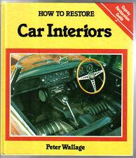 Comment restaurer intérieurs de voiture Guide de restauration Osprey N ° 2 par Peter wallage