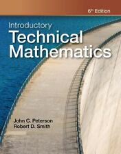 Introductory Technical Mathematics by John Peterson and Robert D. Smith...