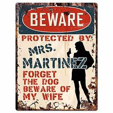 PPBW 0011 Beware Protected by MRS. MARTINEZ Rustic Chic Sign Funny Gift Ideas