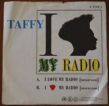 "Taffy – I Love My Radio 7"" – E TYPE 1 – VG+"