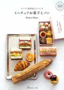 101 Miniature Sweets and Bread by Baking Polymer Clay - Japanese Craft Book
