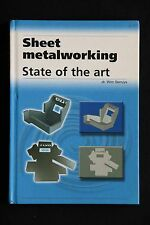 Dr Wim Serruys - Sheet Metalworking: State of the Art HC industrial guide