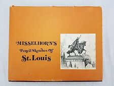SIGNED Limited Edition 1973 Misselhorn's Pencil Sketches of St Louis