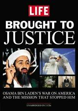 Brought to Justice: Osama Bin Laden's War on America and the Mission that