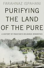 Purifying the Land of the Pure : A History of Pakistan's Religious Minorities...