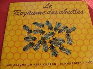 ALBUM ANCIEN DU PERE CASTOR LE ROYAUME DES ABEILLES EDITION DE 1971