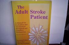 The Adult Stroke Patient: A Manual for Evaluation