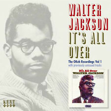 "WALTER JACKSON  ""IT'S ALL OVER - THE OKEH RECORDINGS VOL. 1""    22 TRACKS"