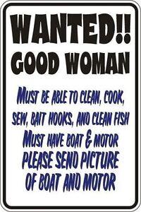 "*Aluminum* Wanted Good Woman 8""x12"" Metal Novelty Sign  S123"