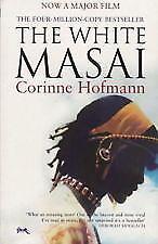 The White Masai by Corinne Hofmann (Paperback, 2005) LIKE NEW, FREE SHIPPING
