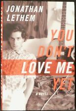 Lethem, Jonathan.  You Don't Love Me Yet.  Signed, First Ed.