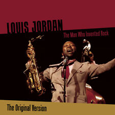 CD Louis Jordan - The Man who invented rock