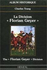 The Florian Geyer Division Album Historique Charles Trang  Hemidal
