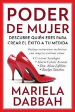 Poder de mujer: Descubre quién eres para crear el éxito a tu medida: (Woman