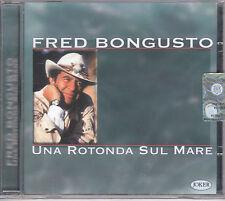 Fred Bongusto una rotonda sul mare Cd musicale Nuovo Sigillato