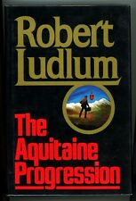 The Aquitaine Progression by Robert Ludlum Signed 1st- High Grade