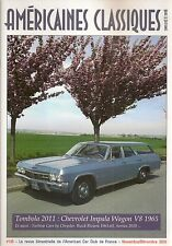 AMERICAINES CLASSIQUES 135 CHEVROLET IMPALA WAGON 1965 CHRYSLER TURBINE 1963