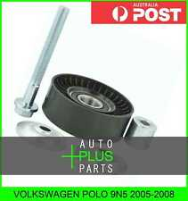 Fits VOLKSWAGEN POLO 9N5 2005-2008 - V-Ribbed Drive Belt Pulley Idler Kit