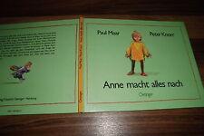 Paul Maar + Peter Knorr --  ANNE MACHT ALLES NACH // Oetinger Bilderbuch 1992