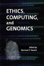 Ethics Computing and Genomics, Tavani, New Book