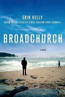 Broadchurch: A Novel by Kelly, Erin , Paperback