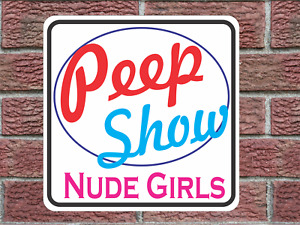 Peep Show Nude Girls Metal Sign vintage Look and Design