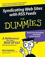 Syndicating Web Sites with RSS Feeds for Dummies by Ellen Finkelstein and Chris