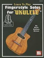 Mark Kailana Nelson-Learn To Play Fingerstyle Solos For Ukulele  BOOK NEW