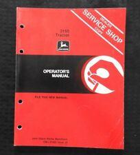 ORIGINAL 1985 1986 JOHN DEERE 3150 TRACTOR OPERATORS MANUAL VERY GOOD SHAPE