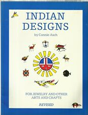 Indian Designs for Jewelry and Other Arts & Crafts by Connie Asch-Revised