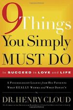 Nine Things You Simply Must Do: To Succeed in Love