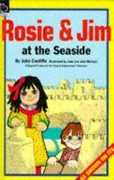 (Good)-Rosie and Jim at the Seaside (Rosie & Jim) (Paperback)-John Cunliffe-0590