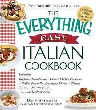 Everything Easy Italian Cookbook: Includes Oregano-Almond Pesto, ClassicChicken