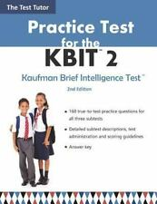Practice Test for the Kaufman Brief Intelligence Test 2 by Test Tutor Publishing