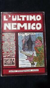 L'ultimo nemico Satira antiguerra Centro documentazione di Pistoia 1991