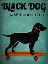 Black Dog Skateboard Co Pet Metal Sign