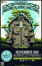 "DOPAPOD / PIGEONS PLAYING PING PONG ""FALL TOUR 2016"" SYRACUSE CONCERT POSTER"