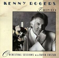 Kenny Rogers Timepiece-Orchestral sessions with David Foster (1994) [CD]