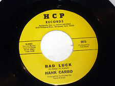 Hank Carbo: Bad Luck / Funny (How Time Slips Away)  [new & Unplayed Copy]