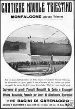 PUBBLICITA' 1921 CANTIERE NAVALE MONFALCONE TRIESTE VARO BACINO CARENAGGIO NAVE