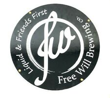 "Free Will Brewing Co. ""Liquid & Friends First"" Round Ceramic Steel Beer Sign"