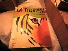 La Tigresa, Helen Cowcher, large paperback, in Spanish